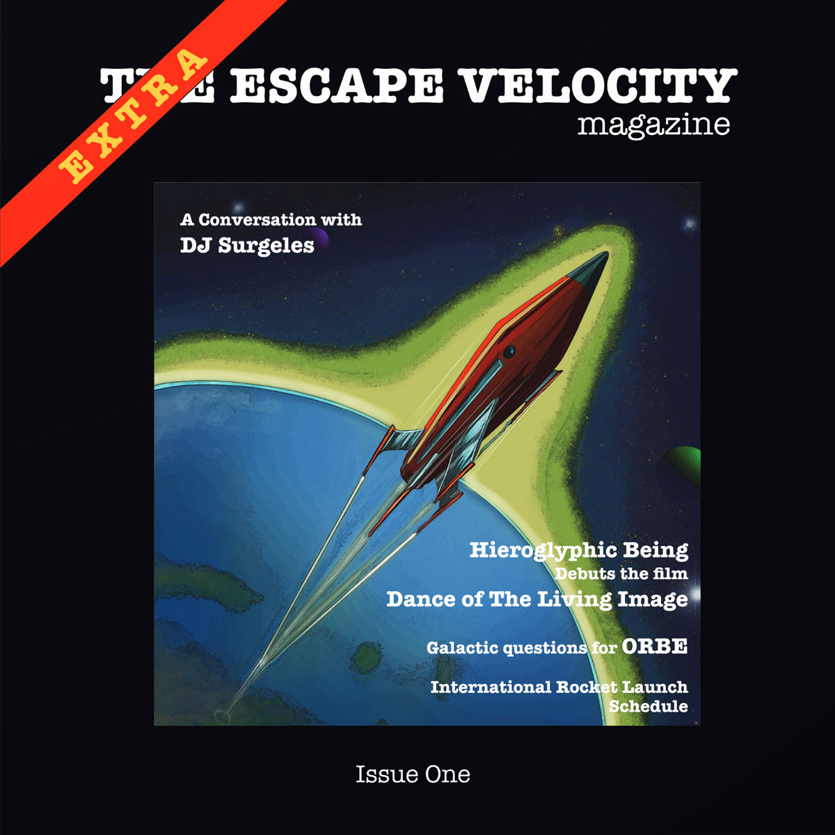 The Escape Velocity Magazine - Issue One EXTRA